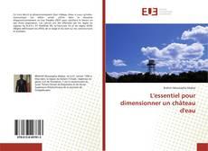 Bookcover of L'essentiel pour dimensionner un château d'eau