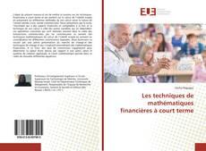 Bookcover of Les techniques de mathématiques financières à court terme