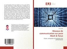 Bookcover of Réseaux de communication sur puce Mesh & Torus