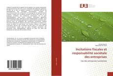 Portada del libro de Incitations fiscales et responsabilité sociétale des entreprises