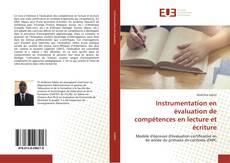 Portada del libro de Instrumentation en évaluation de compétences en lecture et écriture