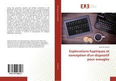 Borítókép a  Explorations haptiques et conception d'un dispositif pour aveugles - hoz