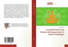 Обложка La prolifération des fumoirs de drogue dans le district d'Abidjan