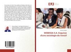 Bookcover of WOBISSA S.A. Esquisse d'une sociologie du travail