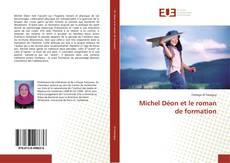 Bookcover of Michel Déon et le roman de formation
