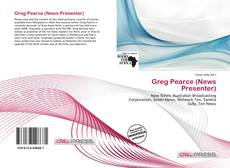 Bookcover of Greg Pearce (News Presenter)