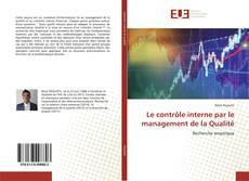 Copertina di Le contrôle interne par le management de la Qualité