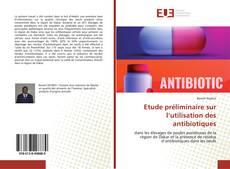 Capa do livro de Etude préliminaire sur l'utilisation des antibiotiques