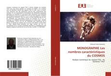 Bookcover of MONOGRAPHIE Les nombres caractéristiques du COSMOS