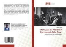 Couverture de Dom Juan de Molière et Don Juan de Félix Gray :