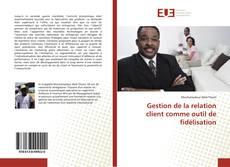 Bookcover of Gestion de la relation client comme outil de fidélisation