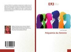 Couverture de Polysémie du féminin
