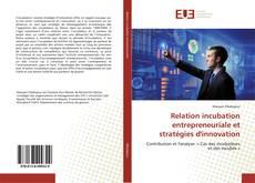 Relation incubation entrepreneuriale et stratégies d'innovation kitap kapağı