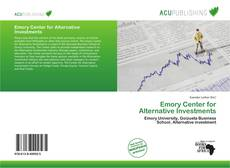 Bookcover of Emory Center for Alternative Investments