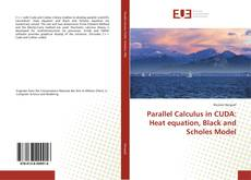 Buchcover von Parallel Calculus in CUDA: Heat equation, Black and Scholes Model