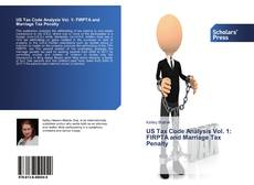 Buchcover von US Tax Code Analysis Vol. 1: FIRPTA and Marriage Tax Penalty
