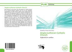 Borítókép a  Anglo-Lutheran Catholic Church - hoz