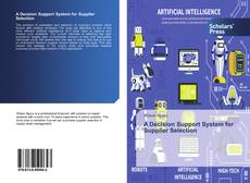 Bookcover of A Decision Support System for Supplier Selection