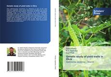 Bookcover of Genetic study of yield traits in Okra