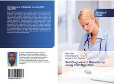 Bookcover of Self-Diagnosis of Diabetes by using CBR Algorithm