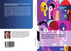 Bookcover of Mixed-Race Relationships in the Contemporary Chinese-American Novel