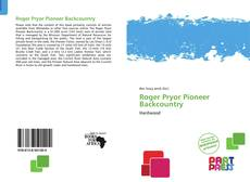 Bookcover of Roger Pryor Pioneer Backcountry