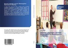 Bookcover of Second Language Learners' Metacognitive Awareness in Listening