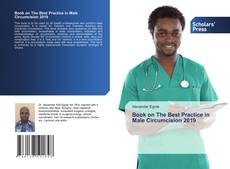 Bookcover of Book on The Best Practice in Male Circumcision 2019