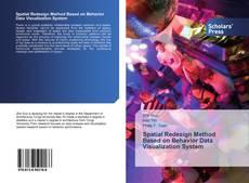 Bookcover of Spatial Redesign Method Based on Behavior Data Visualization System