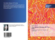 Bookcover of The Artistic Glimpse Of The East