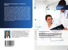Bookcover of Multinational Perspective on Healthcare Delivery: