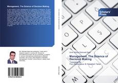 Bookcover of Management, The Science of Decision Making