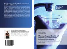 Обложка Microbiological Quality of Water Consumed in the Informal Settlement