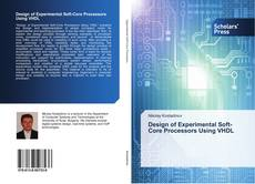 Bookcover of Design of Experimental Soft-Core Processors Using VHDL
