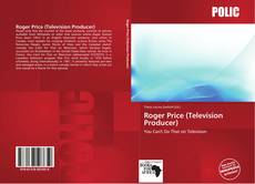 Bookcover of Roger Price (Television Producer)