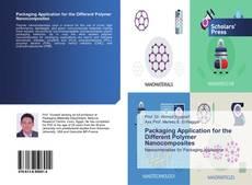 Borítókép a  Packaging Application for the Different Polymer Nanocomposites - hoz