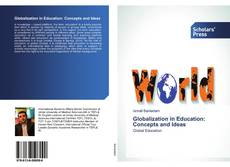 Couverture de Globalization in Education: Concepts and Ideas
