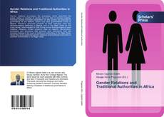 Bookcover of Gender Relations and Traditional Authorities in Africa