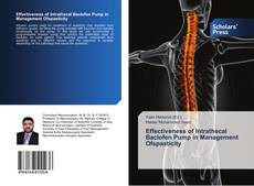 Bookcover of Effectiveness of Intrathecal Baclofen Pump in Management Ofspasticity