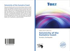 Bookcover of Seismicity of the Sumatra Coast