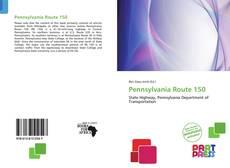 Bookcover of Pennsylvania Route 150
