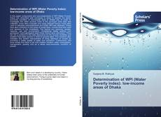 Bookcover of Determination of WPI (Water Poverty Index): low-income areas of Dhaka