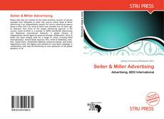 Bookcover of Seiter & Miller Advertising