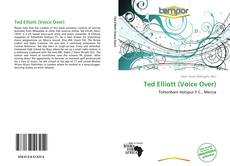 Bookcover of Ted Elliott (Voice Over)