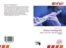 Bookcover of Otowa Yurikago Kai