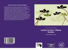 Bookcover of Anicius Faustus Albinus Basilius