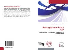 Bookcover of Pennsylvania Route 127