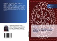 Bookcover of Adaptation of traditional Aipan designs on apparels through printing