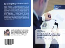 Couverture de How to Collect & Analyse Data For Quantitative & Qualitative Research