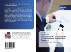 How to Collect & Analyse Data For Quantitative & Qualitative Research kitap kapağı